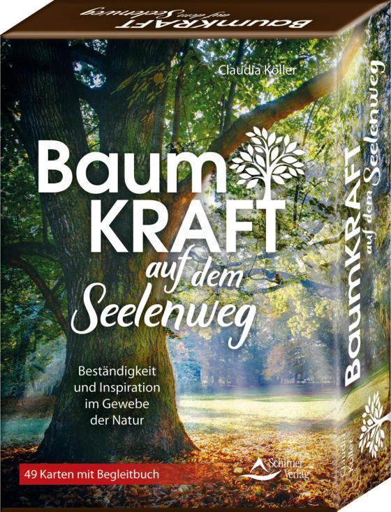 Cover-Bild Baumkraft auf dem Seelenweg - Beständigkeit und Inspiration im Gewebe der Natur