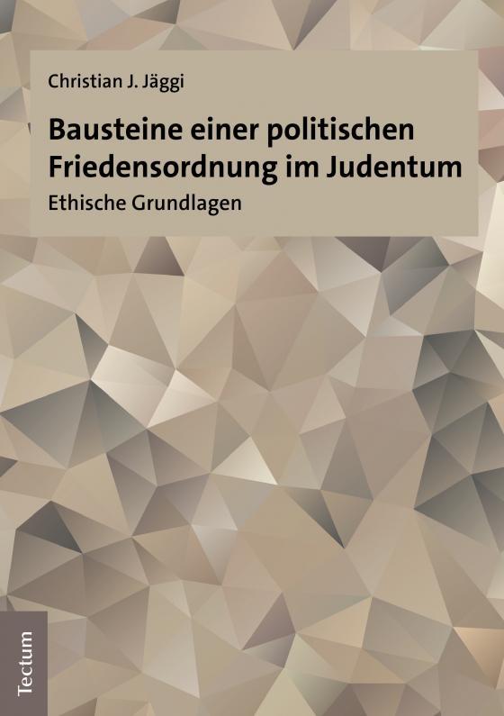 Cover-Bild Bausteine einer politischen Friedensordnung im Judentum