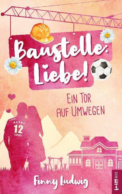 Cover-Bild Baustelle: Liebe!