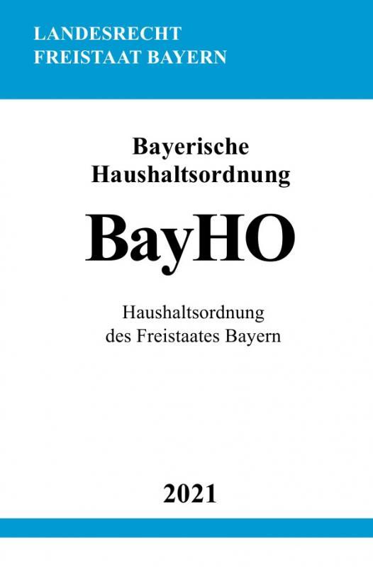 Cover-Bild Bayerische Haushaltsordnung (BayHO)