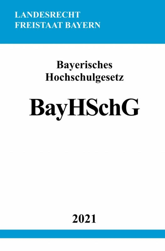 Cover-Bild Bayerisches Hochschulgesetz (BayHSchG)