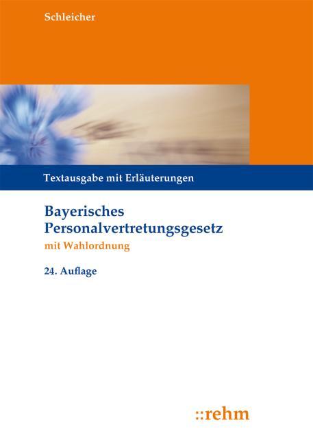 Cover-Bild Bayerisches Personalvertretungsgesetz mit Wahlordnung