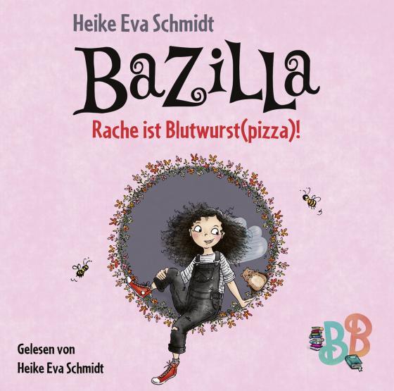 Cover-Bild Bazilla - Rache ist Blutwurst(pizza)!