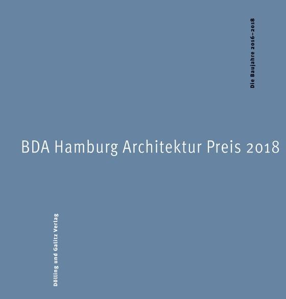 Cover-Bild BDA Hamburg Architektur Preis 2018