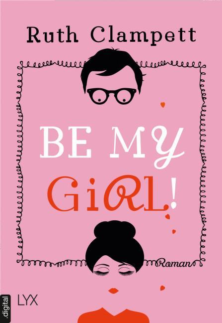 Cover-Bild Be my Girl!
