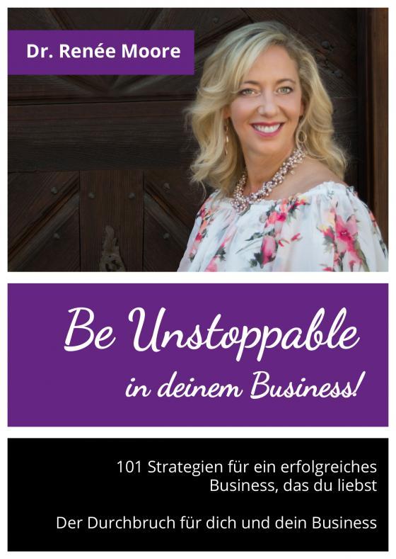 Cover-Bild Be Unstoppable in deinem Business!