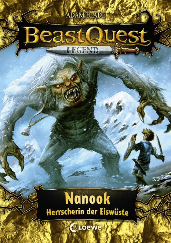 Cover-Bild Beast Quest Legend 5 - Nanook, Herrscherin der Eiswüste