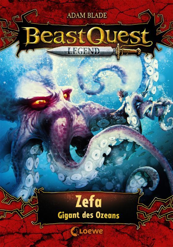 Cover-Bild Beast Quest Legend 7 - Zefa, Gigant des Ozeans
