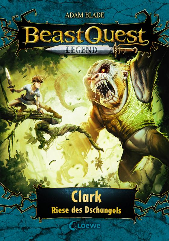 Cover-Bild Beast Quest Legend 8 - Clark, Riese des Dschungels