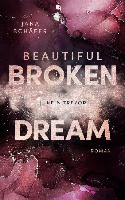 Cover-Bild Beautiful Broken Dream