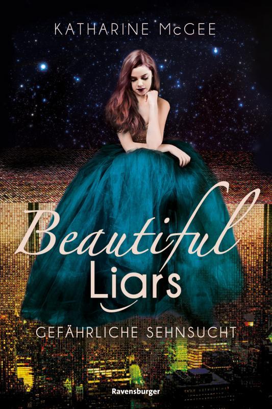 Cover-Bild Beautiful Liars, Band 2: Gefährliche Sehnsucht