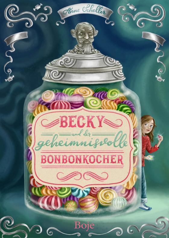 Cover-Bild Becky und der geheimnisvolle Bonbonkocher