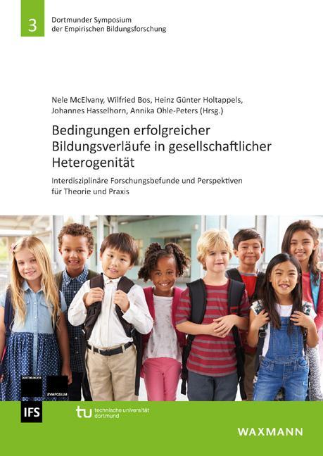 Cover-Bild Bedingungen erfolgreicher Bildungsverläufe in gesellschaftlicher Heterogenität