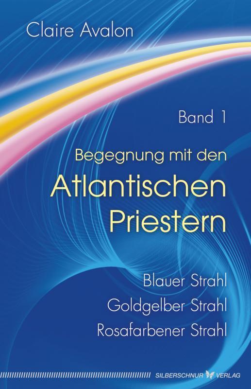 Cover-Bild Begegnung mit den Atlantischen Priestern Band 1