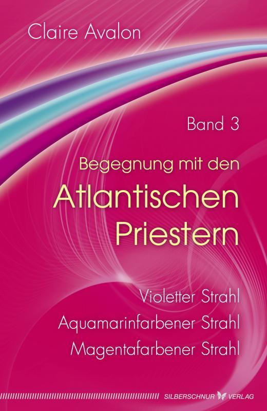 Cover-Bild Begegnung mit den Atlantischen Priestern Band 3