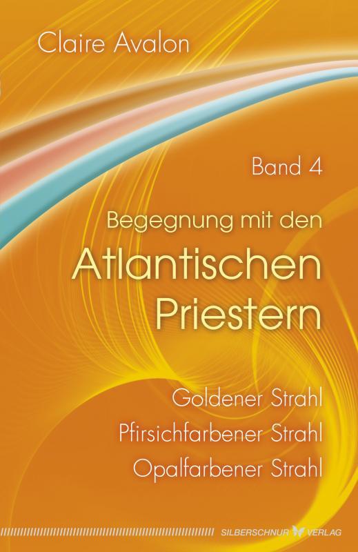 Cover-Bild Begegnung mit den Atlantischen Priestern Band 4