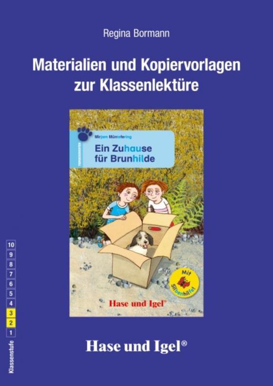 Cover-Bild Begleitmaterial: Ein Zuhause für Brunhilde / Silbenhilfe