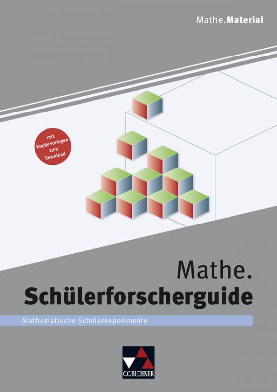 Cover-Bild Begleitmaterial Mathematik / Mathe.Schülerforscherguide