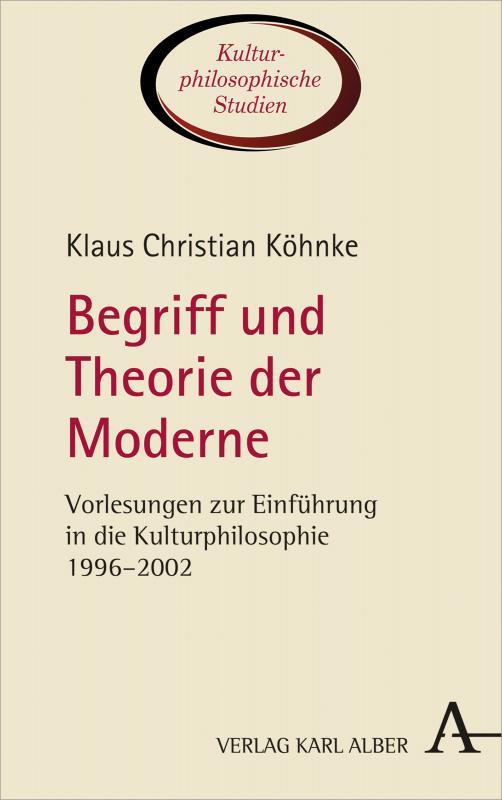 Cover-Bild Begriff und Theorie der Moderne