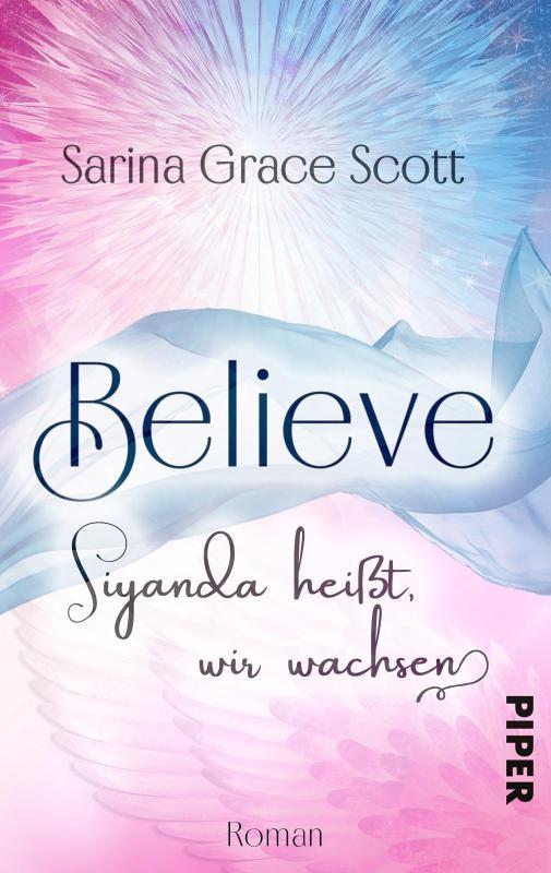 Cover-Bild BELIEVE - Siyanda heißt, wir wachsen