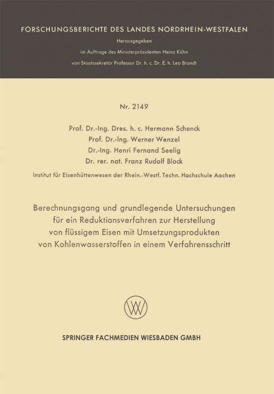 Cover-Bild Berechnungsgang und grundlegende Untersuchungen für ein Reduktionsverfahren zur Herstellung von flüssigem Eisen mit Umsetzungsprodukten von Kohlenwasserstoffen in einem Verfahrensschritt