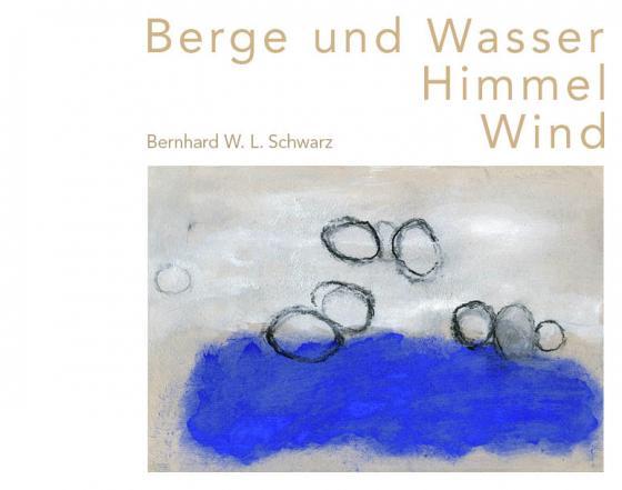 Cover-Bild Berge und Wasser Himmel Wind