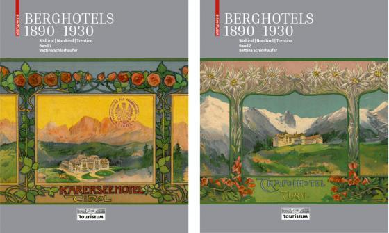 Cover-Bild Berghotels 1890–1930: Südtirol, Nordtirol und Trentino