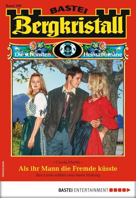 Cover-Bild Bergkristall 308 - Heimatroman