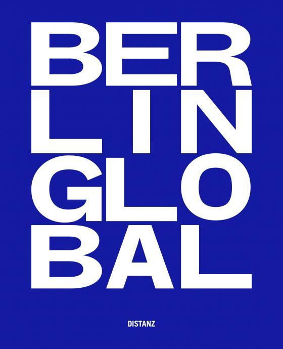 Cover-Bild Berlin Global – Kulturprojekte Berlin