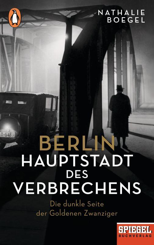 Cover-Bild Berlin – Hauptstadt des Verbrechens