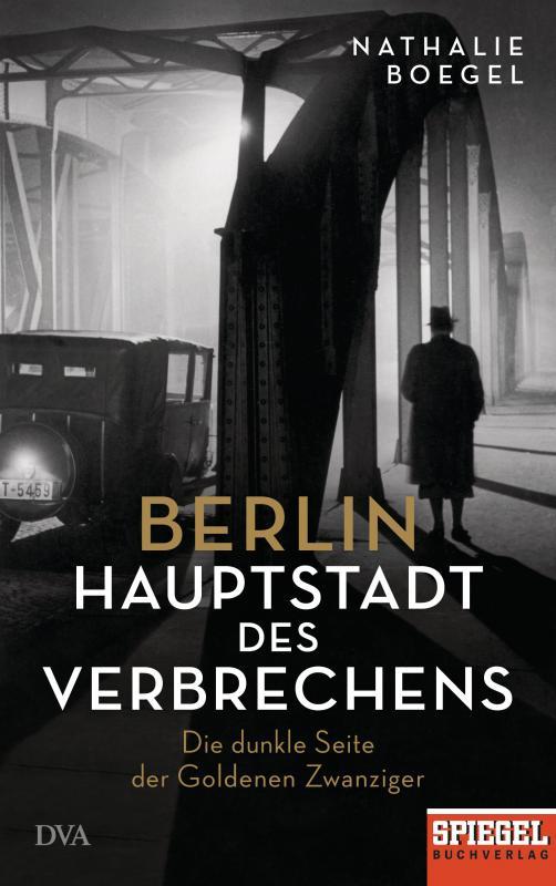 Cover-Bild Berlin - Hauptstadt des Verbrechens