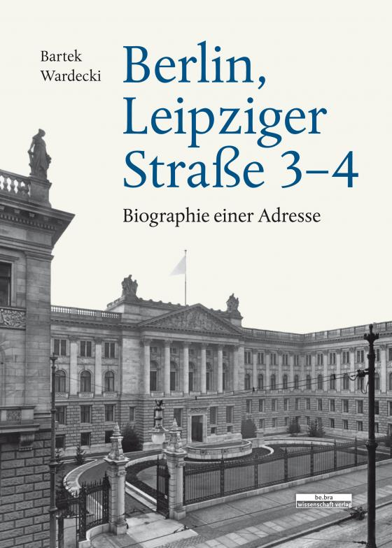 Cover-Bild Berlin, Leipziger Straße 3–4