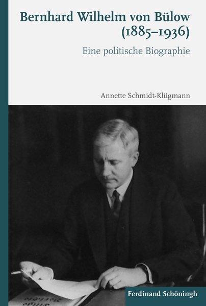 Cover-Bild Bernhard Wilhelm von Bülow (1885-1936)