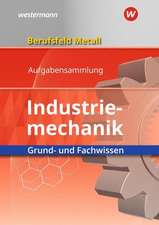 Cover-Bild Berufsfeld Metall / Berufsfeld Metall - Industriemechanik