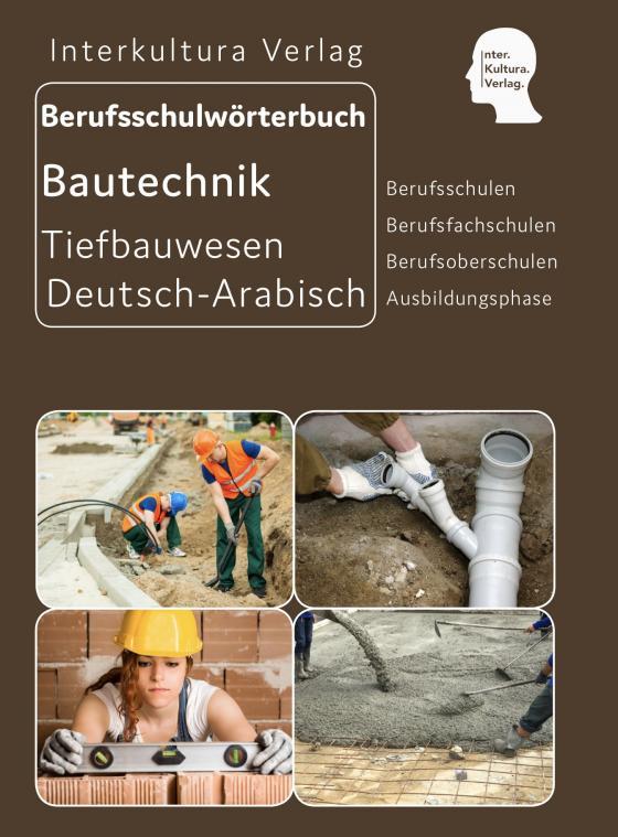 Cover-Bild Berufsschulwörterbuch für Ausbildungsberufen im Tiefbauwesen