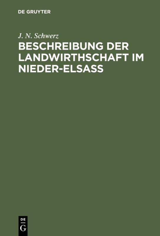 Cover-Bild Beschreibung der Landwirthschaft im Nieder-Elsaß