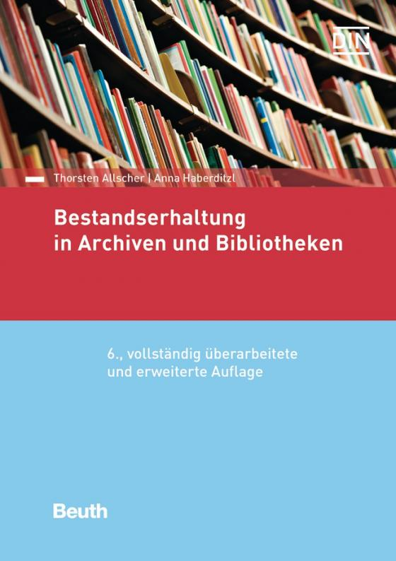 Cover-Bild Bestandserhaltung in Archiven und Bibliotheken