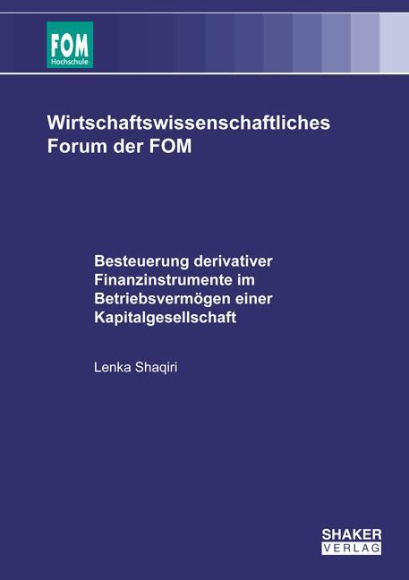Cover-Bild Besteuerung derivativer Finanzinstrumente im Betriebsvermögen einer Kapitalgesellschaft