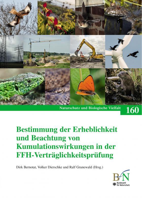 Cover-Bild Bestimmung der Erheblichkeit und Beachtung von Kumulationswirkungen in der FFH-Verträglichkeitsprüfung