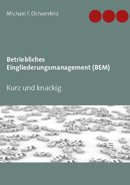 Cover-Bild Betriebliches Eingliederungsmanagement (BEM)