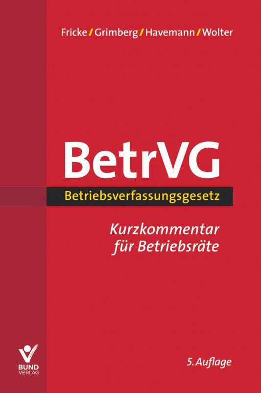 Cover-Bild Betriebsverfassungsgesetz Kurzkommentar für Betriebsräte