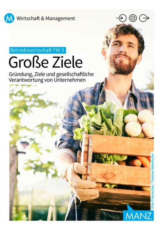 Cover-Bild Betriebswirtschaft / Betriebswirtschaft FW 3 | Große Ziele