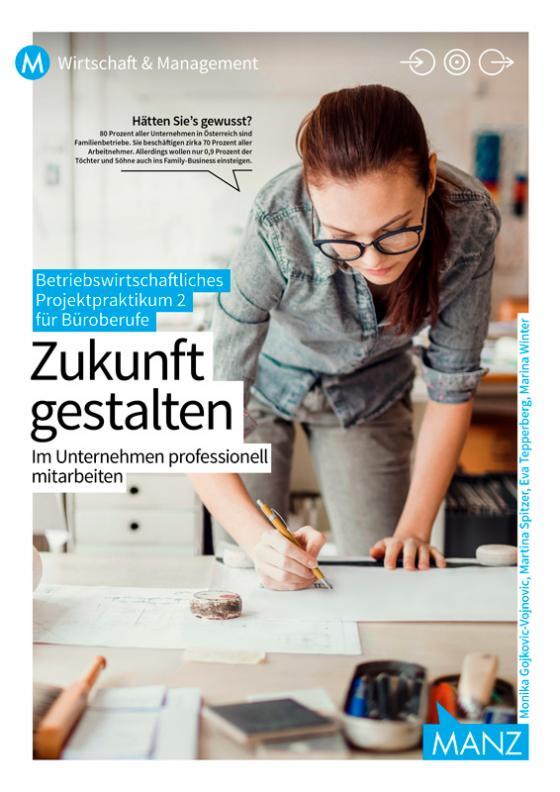 Cover-Bild Betriebswirtschaftliches Projektpraktikum für Büroberufe 2 | Zukunft gestalten