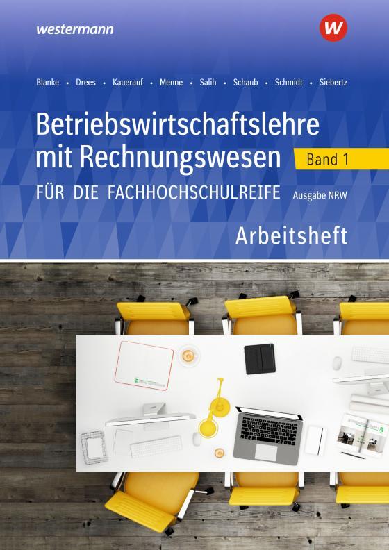 Cover-Bild Betriebswirtschaftslehre mit Rechnungswesen / Betriebswirtschaftslehre mit Rechnungswesen für die Fachhochschulreife - Ausgabe Nordrhein-Westfalen