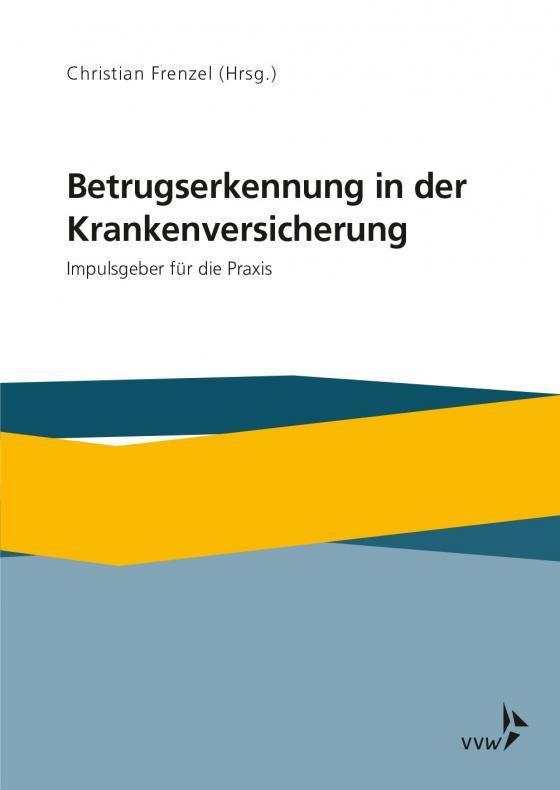 Cover-Bild Betrugserkennung in der Krankenversicherung
