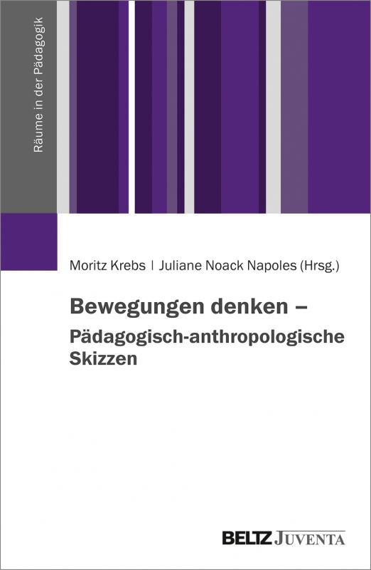 Cover-Bild Bewegungen denken – Pädagogisch-anthropologische Skizzen