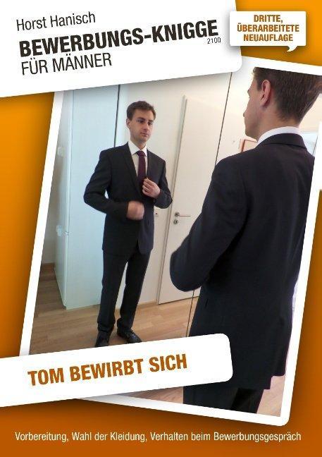 Cover-Bild Bewerbungs-Knigge 2100 für Männer - Tom bewirbt sich