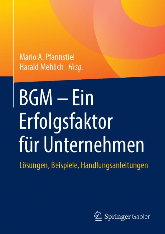 Cover-Bild BGM – Ein Erfolgsfaktor für Unternehmen