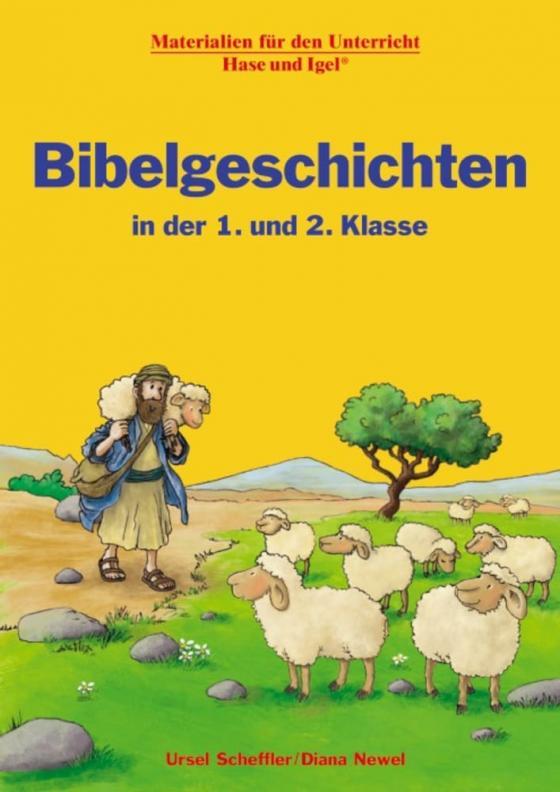 Cover-Bild Bibelgeschichten in der 1. und 2. Klasse