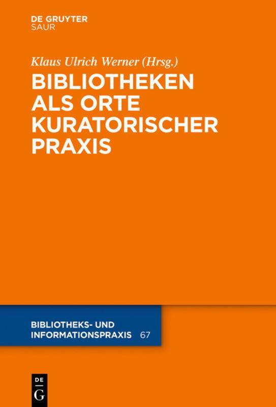 Cover-Bild Bibliotheken als Orte kuratorischer Praxis